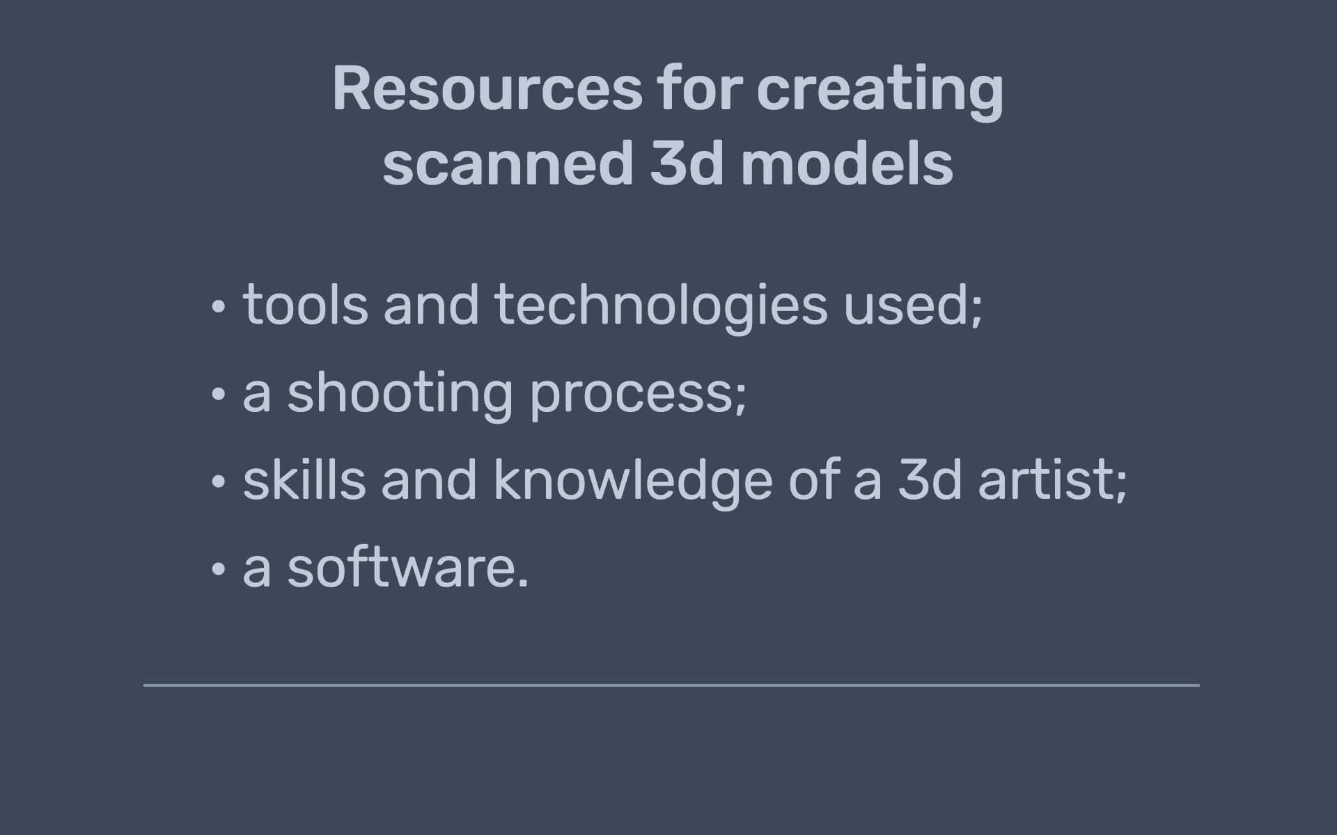 creation of scanned 3d model